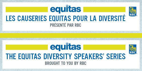 Nouveau! Causeries Equitas pour la diversité — Les jeunes leaders Montréalais engagés à bâtir des communautés plus accueillantes et inclusives