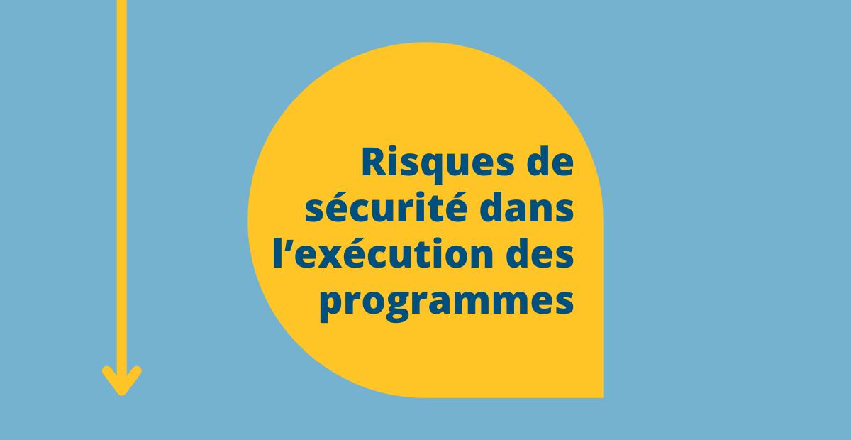 Risques de sécurité dans l'exécution des programmes