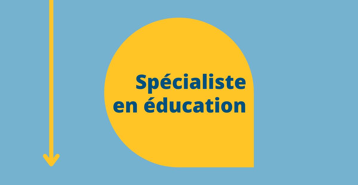 Spécialiste en éducation